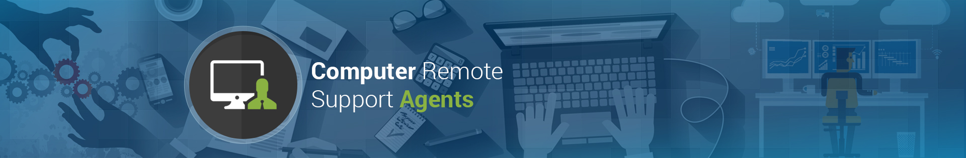 Computer Remote Support Agents